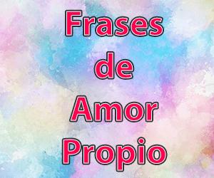 Frases de Amor Propio