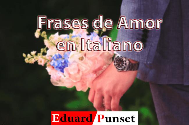 Frases De Amor En Italiano Para Whatsapp Traducidas Lengua